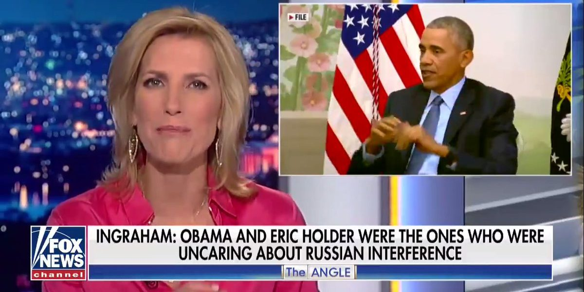 Laura Ingraham Thinks Its Time For Mueller to Interview Hillary, Kerry, Rice, Rhodes and Maybe Obama
