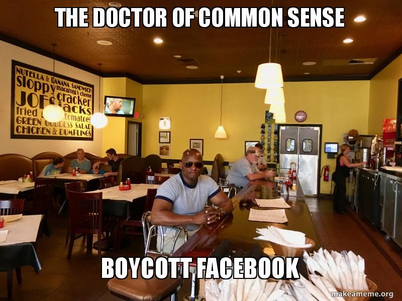 Help The Doctor Of Common Sense Boycott FaceBook For 30 Days And Cancel Twitter!