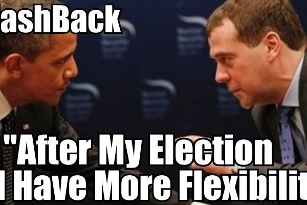 Fake Media Said Nothing When Obama Told Russia's Medvedev He Will Have More Flexibility After 2012 Election