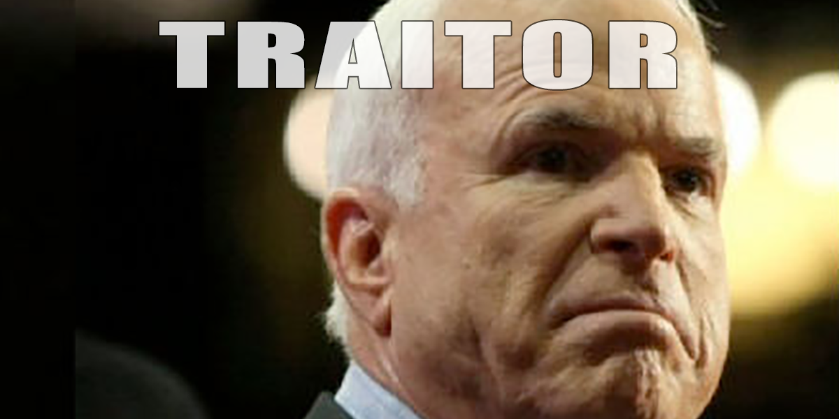John McCain Is Dead And He Used His Last Statement To Attack Donald Trump. He Is No Damn Hero!