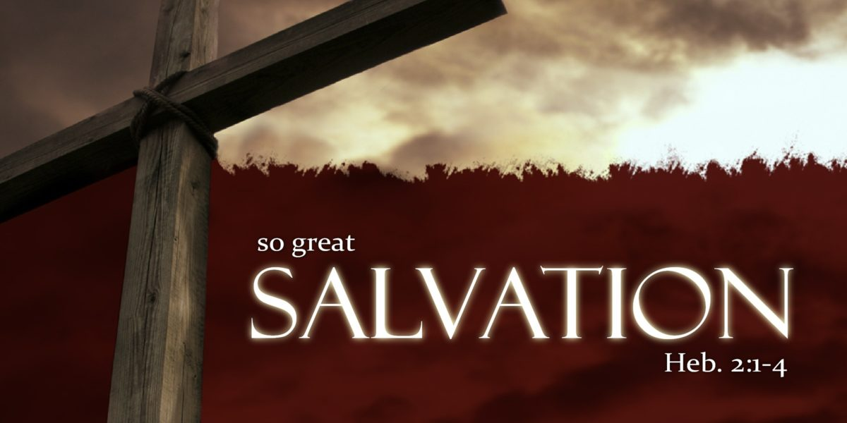 Confidence In Our Eternal Salvation Through Christ Jesus Part 1