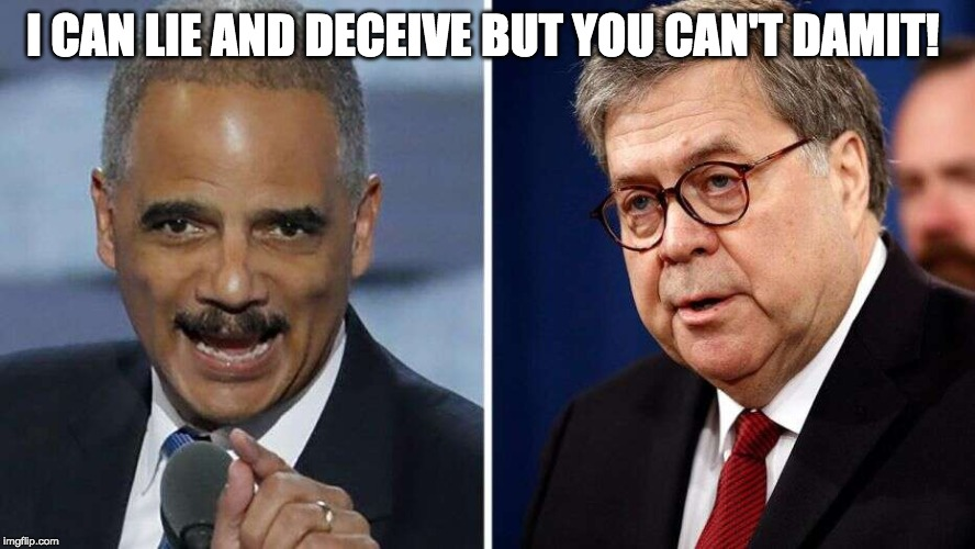 WTH? Eric Holder Says William Barr Unfit to Be Attorney General