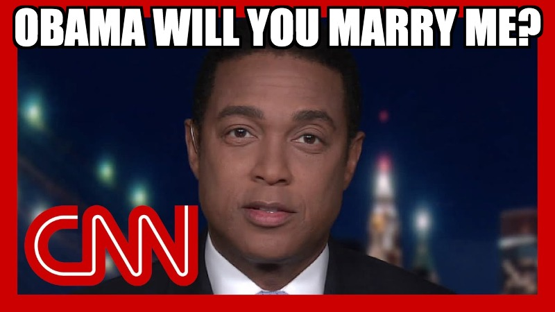 Sissy Don Lemon Says Obama Is Better Looking, And Smarter  Than Trump