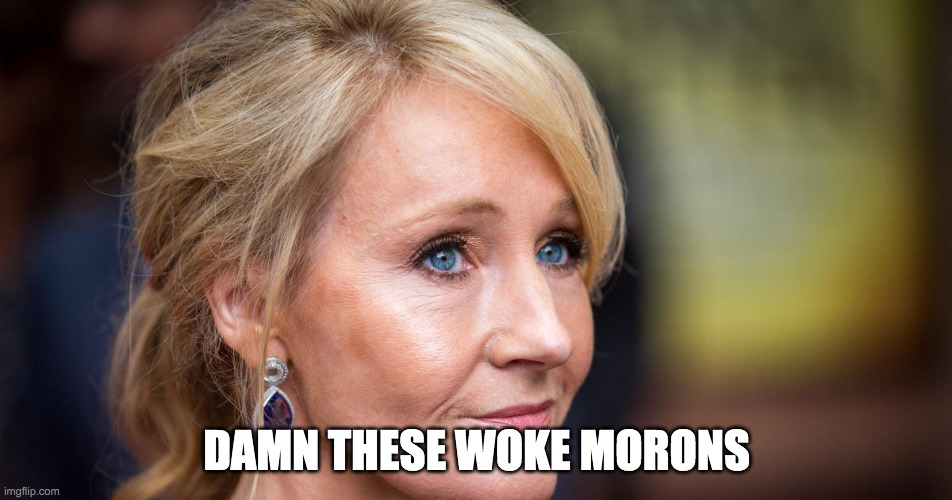 Transgender Folks Attack J.K. Rowling Proves Common Sense Is Dead