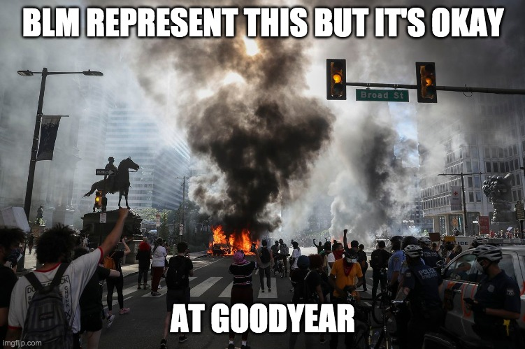 Goodyear Has Banned Blue Lives Matter, And MAGA Attire, But Not BLM, and The LGBTQ