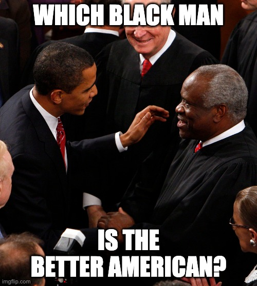 Clarence Thomas Attacked After Dissent, But They Love Obama Still