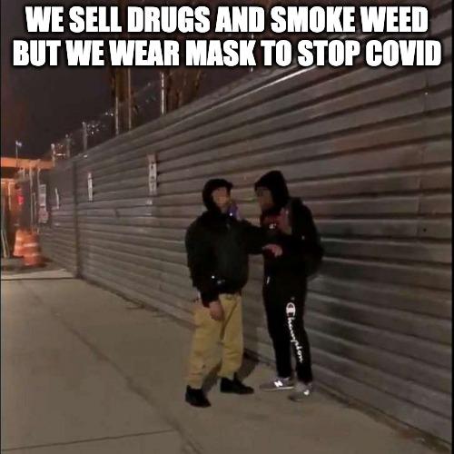 Thugs Wearing Mask Smoking Weed, And Selling Drugs