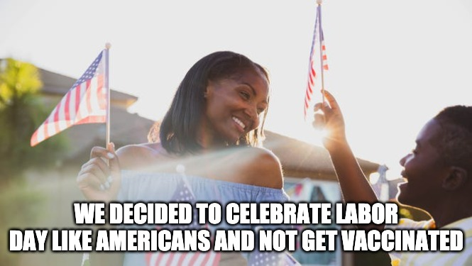 CDC Says Celebrate Labor Day By Getting Vaccinated